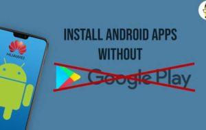 چگونه بدون گوگل پلیاستور، اپلیکیشن دانلود کنیم؟