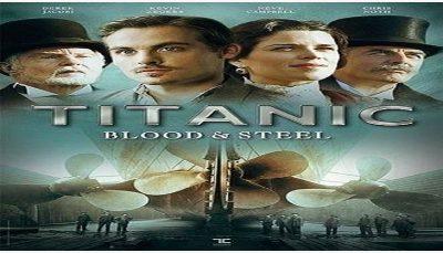 «تایتانیک، خون و فولاد» روی آنتن شبکه چهار